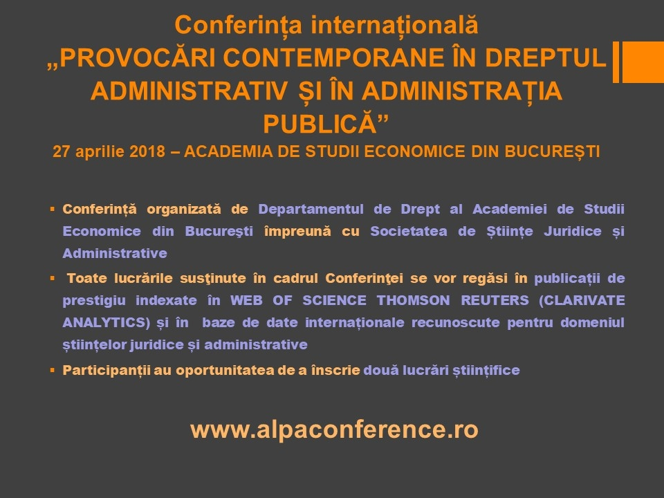 Conferinta internationala Provocari contemporane in dreptul administrativ si in administratia publica
